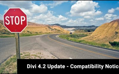 Divi 4.2 Update - Compatibility Notice