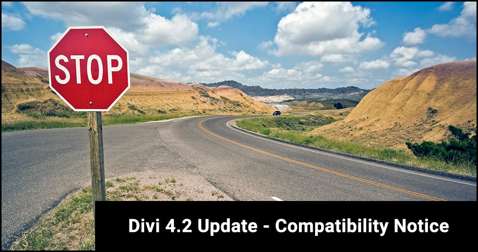 UPDATED (18 Jan 2020): Divi 4.2.0 – Compatibility Notice